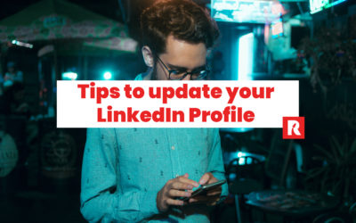 7 powerful tips to update your LinkedIn profile
