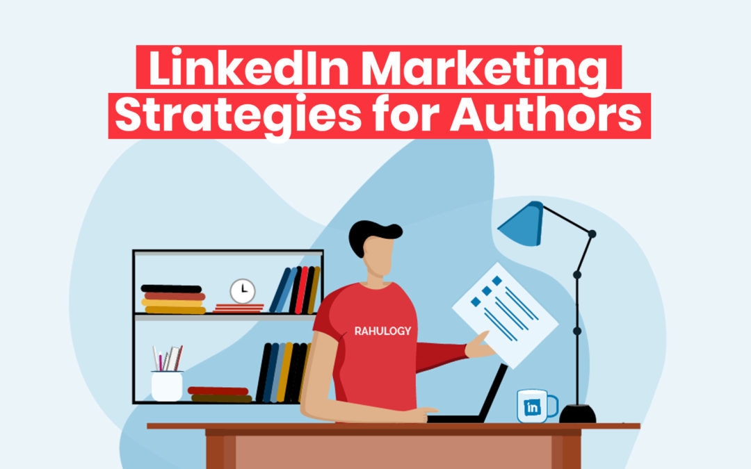How Authors can Leverage LinkedIn to Sell More Books